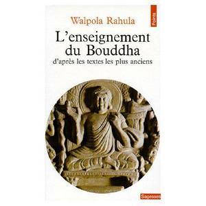 Bibliothèque bouddhiste (pour ne pas dire n'importe quoi) Th_051353391_Walpola_Rahula_L_enseignement_Du_Bouddha_D_apres_Les_Textes_Les_Plus_Anciens_Livre_896813114_L_122_409lo